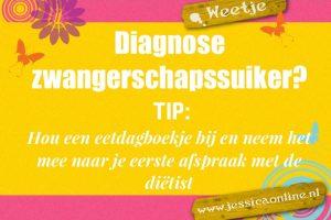 Diagnose zwangerschapssuiker tip weetje