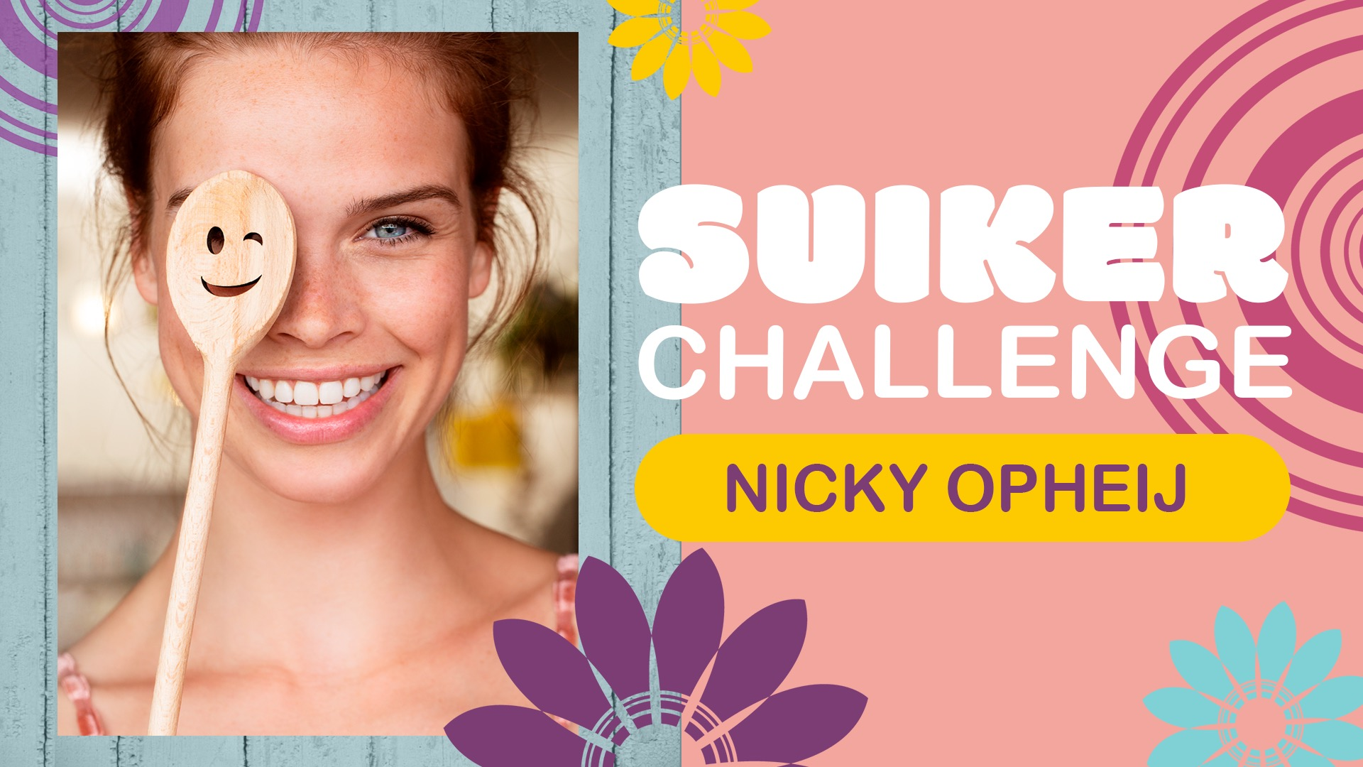 Een Week Zonder Suiker met Nicky Opheij! – #SuikerChallenge