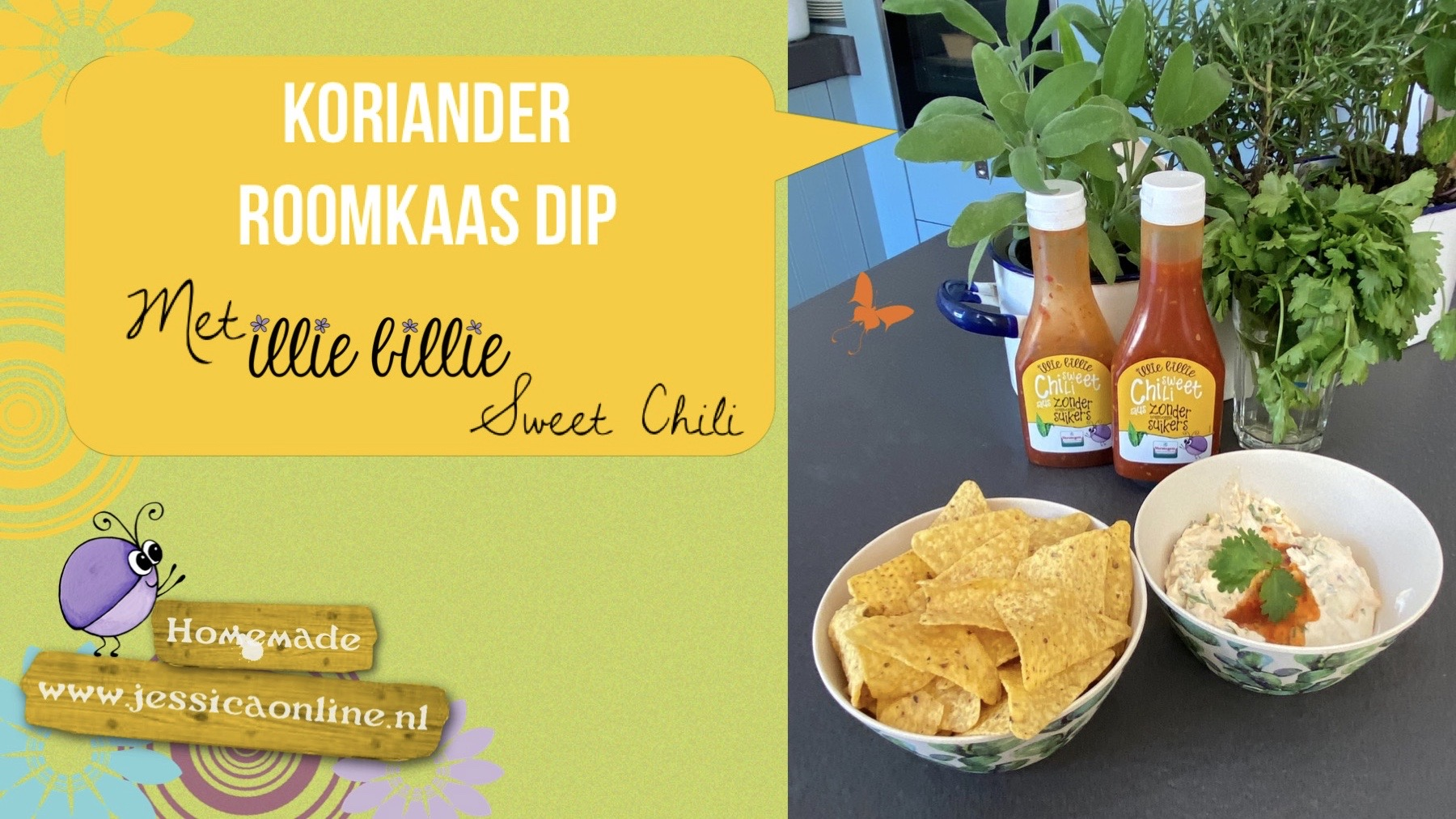 Koriander roomkaas dip met illie billie Sweet Chili