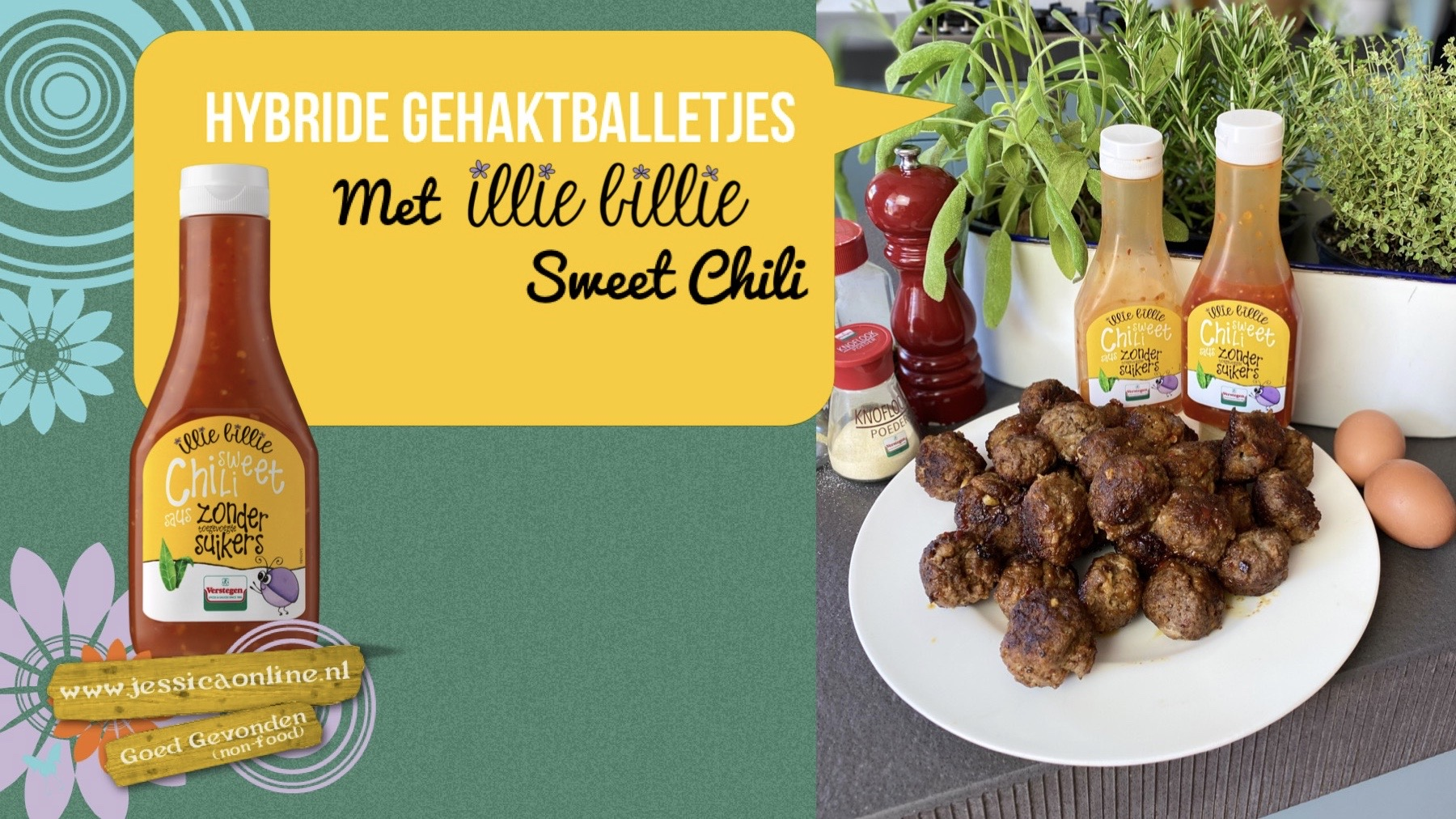 Hybride gehaktballetjes met illie billie Sweet Chili