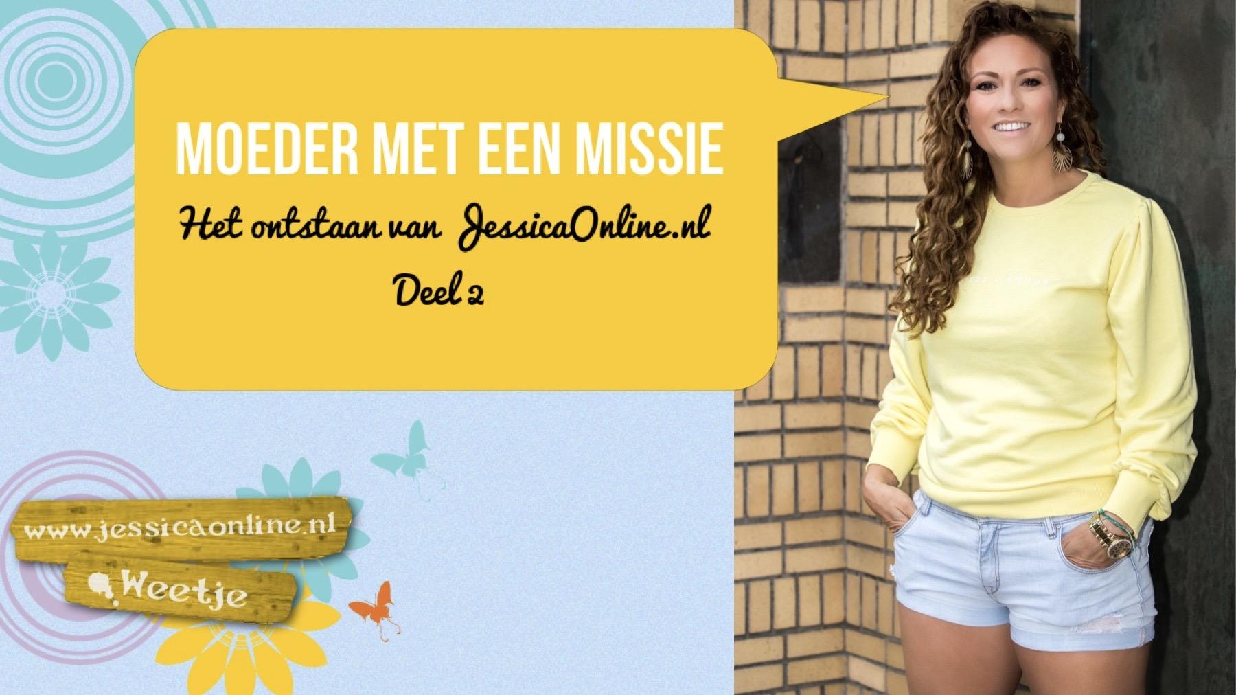 het ontstaan JessicaOnline.nl